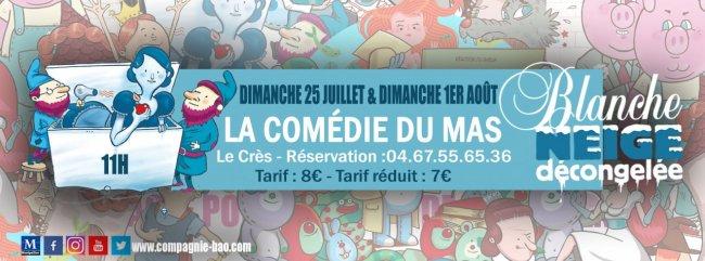 Facebook_Blanche_neige_Aout_2021_Comedie_du_Mas.jpg