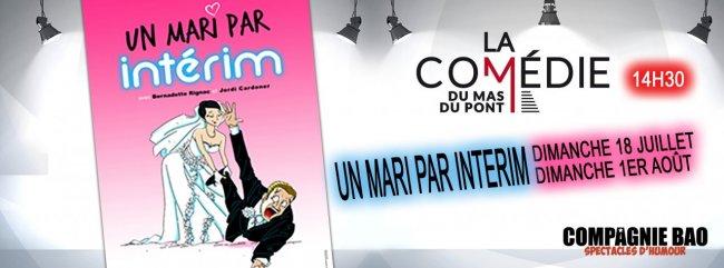 Un_Mari_par_interim_Comedie_du_mas_juillet_2021.jpg